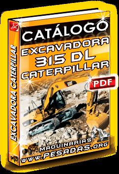 Descargar Catálogo Excavadora Hidráulica 315D L Caterpillar