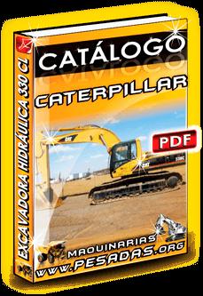 Descargar Catálogo de Excavadora Hidráulica 330CL Caterpillar