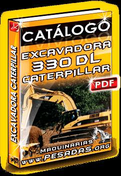 Catlogo Gratis Excavadora Hidrulica 330 DL Caterpillar  ASERCAP