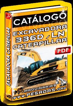 Descargar Catálogo Excavadora Hidráulica 336D LN Caterpillar