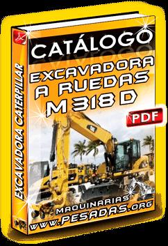 Ver Catálogo Excavadora Hidráulica M318D Caterpillar