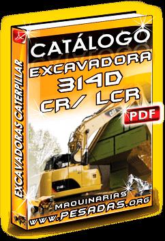 Descargar Catálogo Excavadora Hidráulica 314D LCR Caterpillar