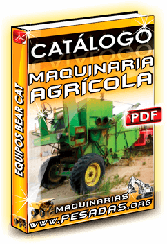 Ver Catálogo Maquinaria Agrícola BEAR CAT