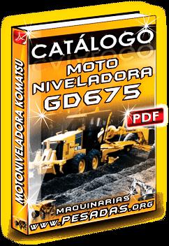 Descargar Catálogo Motoniveladora GD 675 3 Komatsu