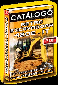 Descargar Catálogo Retroexcavadora 420E IT Caterpillar