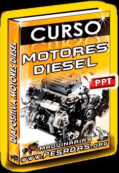 Descargar Curso en Diapositiva Motores Diesel de Maquinaria Pesada