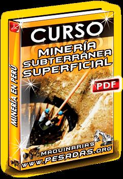 Descargar Curso de Minería Subterránea y Superficial