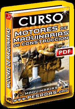 Descargar Curso de Motores de Maquinaria de Construcción