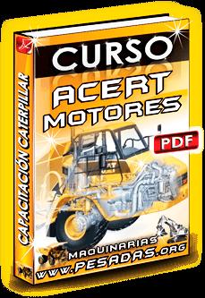 Descargar Curso Tecnología ACERT Motores en Carretera - Caterpillar