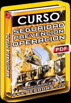 Descargar Curso de Seguridad Operación Maquinaria Pesada
