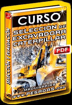 Ver Curso de Selección de Excavadoras CAT