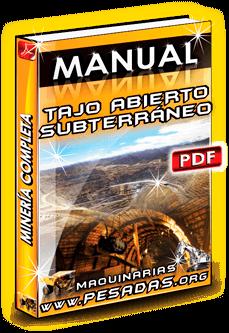 Descargar Manual Minería a Cielo Abierto y Subterránea