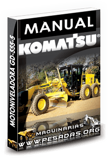Descargar Manual Motoniveladora GD555 - Komatsu