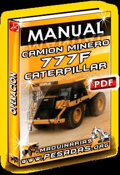 Descargar Manual de Operación Camión Minerp 777F Caterpillar