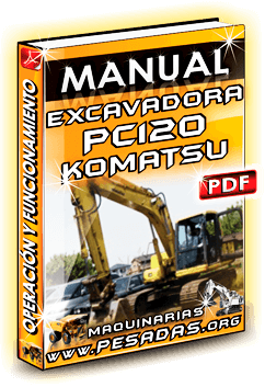 Descargar Manual de Operación y Funcionamiento Excavadora PC120 Komatsu