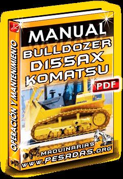 Descargar Manual de Bulldozer D155AX-6 Komatsu
