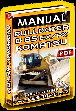 Descargar Manual de Bulldozer D85EX PX Komatsu