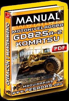 Descargar Manual de Motoniveladora GD825A-2 Komatsu