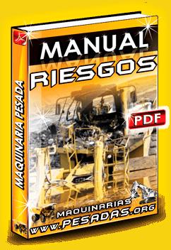 Ver Manual de Riesgos con la Maquinaria Pesada
