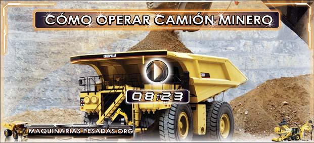 Cómo Operar un Camión Minero 793D Caterpillar