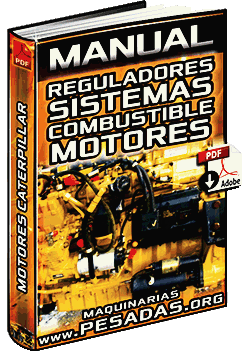 Ver Manual de Reguladores y Sistemas de Combustible Caterpillar