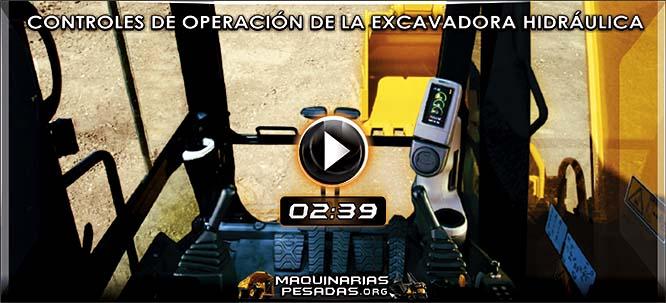 Video de Controles de Operación de Excavadora Hidráulica