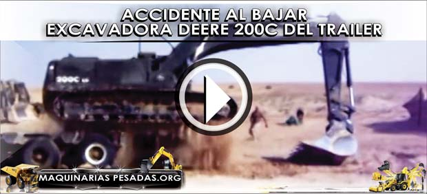 Accidente Al Bajar Excavadora Deere 200c Del Trailer