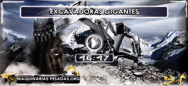 Excavadoras Gigantes - Discovery Channel