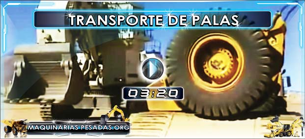 Video de Transporte de Excavadoras y Palas