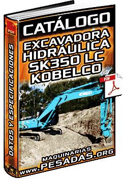 cat logo de excavadora hidr ulica sk350 lc kobelco maquinaria pesada rh maquinariaspesadas org manual excavadora kobelco 350