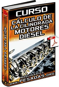 Curso: Cilindrada de Motores Diésel - Relación de Compresión, Carrera, y Diámetro