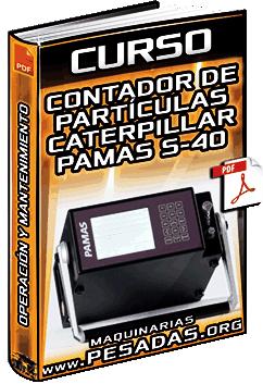 Curso: Contador de Partículas Pamas S-40 - Diagnóstico, Operación y Funcionamiento