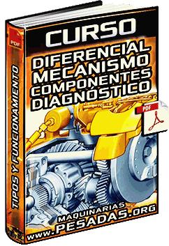 Tipos de diferenciales en maquinaria pesada