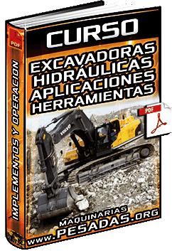 Curso: Aplicaciones de Excavadoras Hidráulicas - Implementos y Componentes