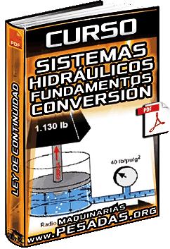 Curso: Sistemas Hidráulicos - Fundamentos, Factores de Conversión y Ley de Continuidad