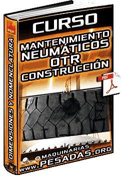 Curso: Mantenimiento de Neumáticos OTR - Construcción, Dimensiones y Nomenclatura