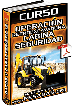 Curso: Operación de Retroexcavadora - Cabina, Mandos, Controles y Seguridad