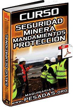Curso de Seguridad Minera - Mandamientos, Protección, Operación y Salud Ocupacional