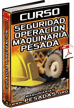 Curso de Seguridad en Operación de Maquinaria Pesada - Prevención de Accidentes