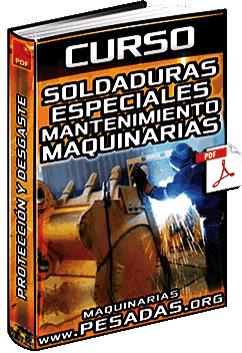 Curso: Soldaduras Especiales para Maquinaria Minera - Procesos y Aplicaciones