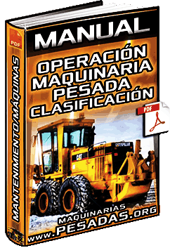 Curso de Operación de Maquinaria Pesada - Clasificación, Mantenimiento y Máquinas