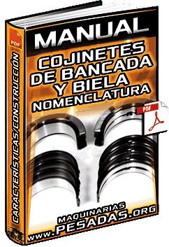 Manual: Reusabilidad de Cojinetes de Bancada y Biela - Nomenclatura y Construcción
