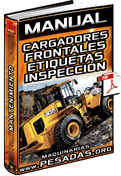 Manual: Operación Básica de Cargadores Frontales - Arranque, Inspección y Mantención
