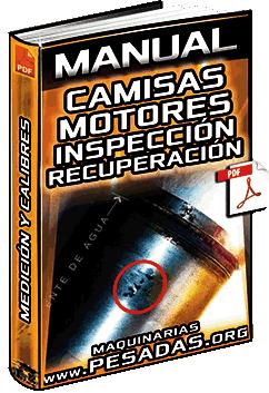 Manual: Recuperación de Camisas - Nomenclatura, Inspección, Superficie y Calibres