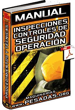 Manual de Inspecciones y Controles de Seguridad en la Operación de Maquinarias