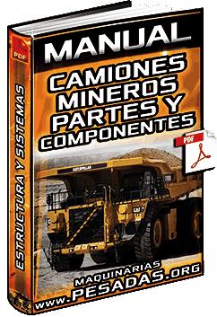 Manual de Estructura de Camiones Mineros - Tolva, Cabina, Sistemas y Componentes