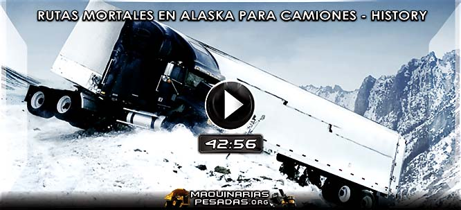 Video Documental de Rutas Mortales para Camiones en Alaska