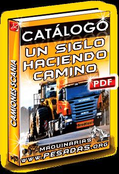 Catálogo Camiones Scania – Un siglo haciendo camino