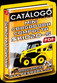 Catálogo Minicargadora Compacta SK1020-5 Komatsu