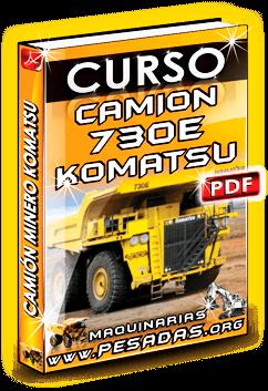 Curso Camión Minero 730E Komatsu
